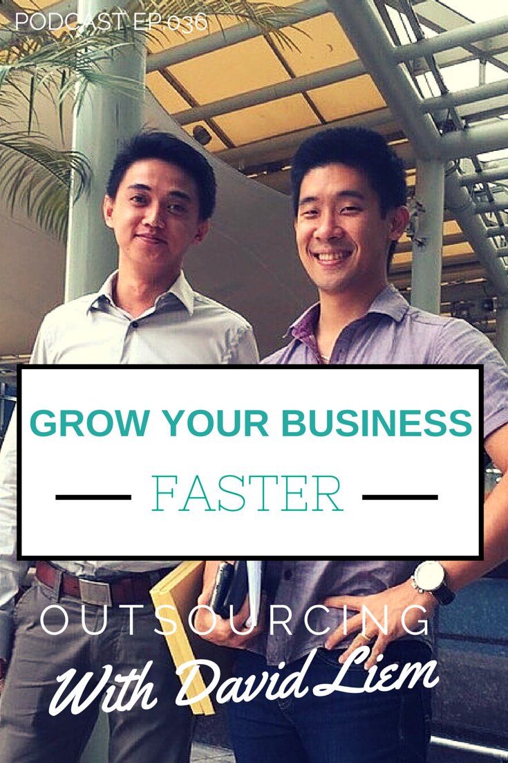 david liem discusses the benifits of outsourcing on today's podcast