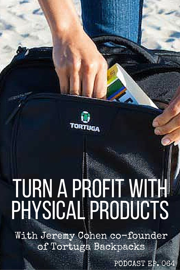 Creating physical products can be a long process, but a very profitable one. Jeremy from Tortuga Backpacks explains rookie mistakes and share tips for doing it right. click through to listen to the full podcast