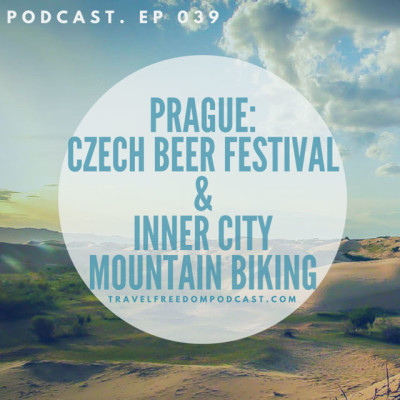 039 Prague: Czech Beer Festival & Inner City Mountain Biking