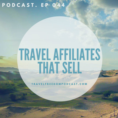 044 Affiliates: Grow passive income for your travel blog