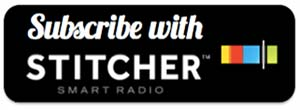 subscribe Stitcher Radio