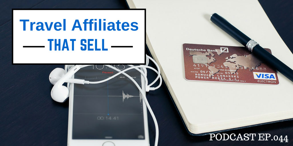 Travel affiliates that sell podcast