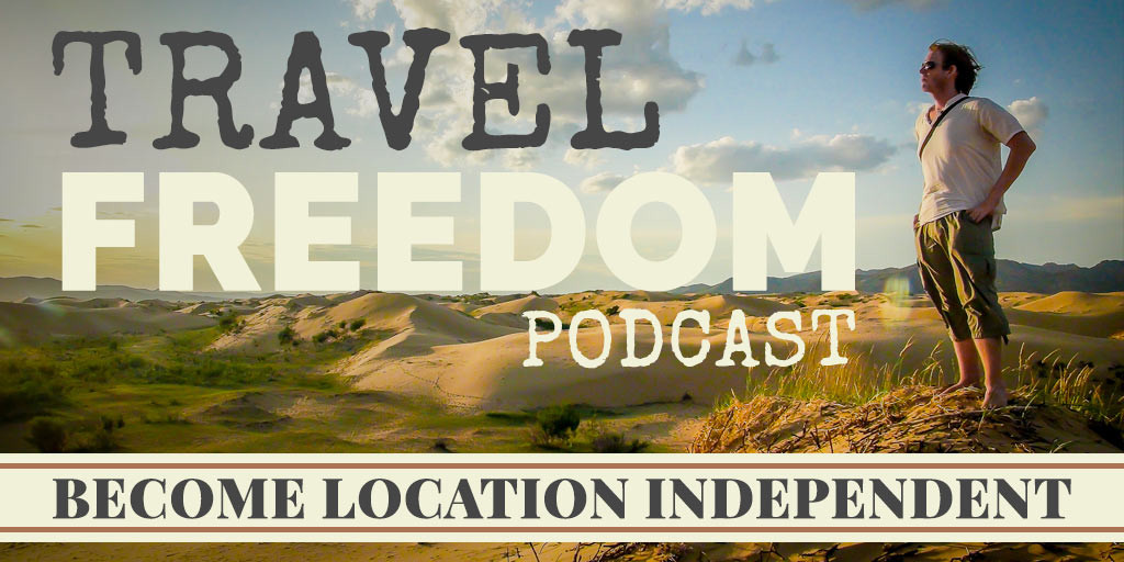 Travel Freedom Podcast