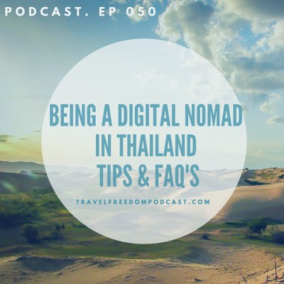 050 Being a digital nomad in Thailand: Tips & FAQs