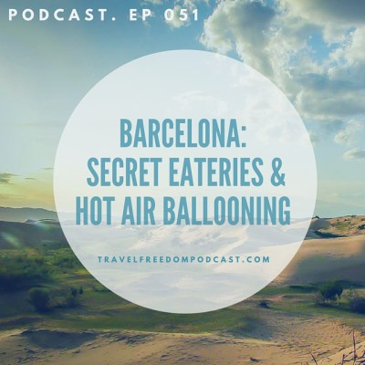 051 Barcelona: Secret eateries & hot air ballooning